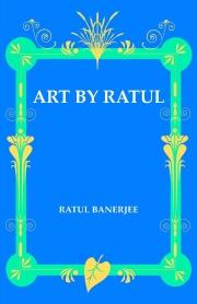 ART BY RATUL