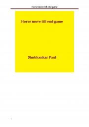 Horse move till end game (eBook)