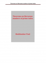 Theorems on Mersenne numbers of prime index (eBook)