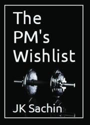 The PM's 'Wishlist'