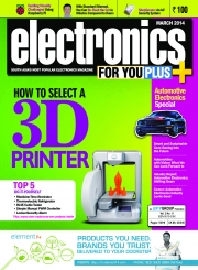Electronics For You, March 2014 (eBook)