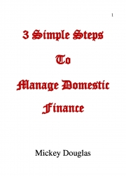 3 Simple Steps to Manage Domestic Finance (eBook)