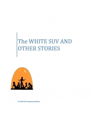 The WHITE SUV AND OTHER STORIES (eBook)