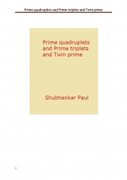 Prime quadruplets and Prime triplets and Twin prime (eBook)
