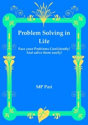 Problem Solving in Life