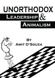 Unorthodox Leadership & Animalism