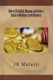 How to Establish, Manage and Grow a Small to Medium-sized Business (eBook)