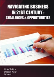 Navigating Business in 21st Century: Challanges & Opportunities