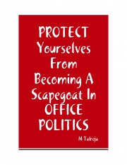 Protect Yourselves From Becoming A Scapegoat in Office Politics (eBook)