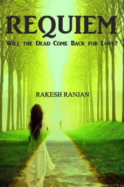Requiem: Will the Dead Come Back for Love?