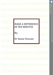MAKE A DIFFERENCE IN TEN MINUTES (eBook)