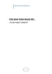 THE MAN WHO MADE ME... (eBook)
