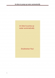 An idea to pump up water automatically (eBook)