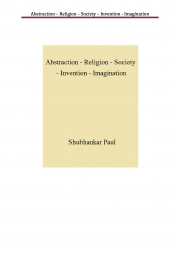 Abstraction – Religion – Society – Invention - Imagination (eBook)