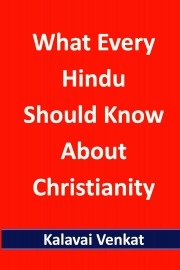 What Every Hindu Should Know About Christianity