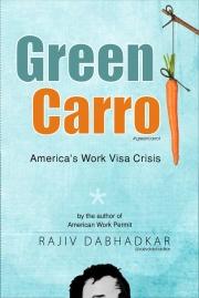 Green Carrot - America's Work Visa Crisis