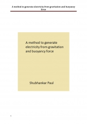 A method to generate electricity from gravitation and buoyancy force (eBook)