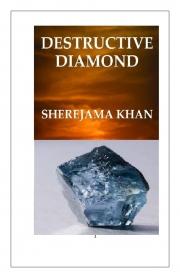 DESTRUCTIVE DIAMOND (eBook)