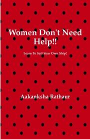 WOMEN DONT NEED HELP!