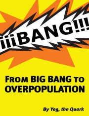 FROM BIGBANG TO OVERPOPULATION  (eBook)