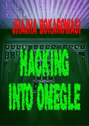 HACKING INTO OMEGLE (eBook)