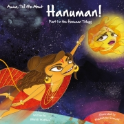 Amma Tell me about Hanuman!: Part 1 in the Hanuman trilogy