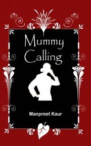 Mummy Calling