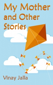My Mother and Other Stories