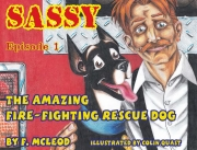 Sassy The Amazing Fire-Fighting Rescue Dog #1 (eBook)
