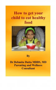 How to get your child to eat healthy food (eBook)