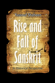 Rise and Fall of Sanskrit (In Historical Perspective)