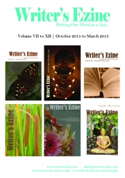 Writer's Ezine - Volume VII to XII: October 2014 to March 2015 Issues