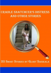 Cradle Snatcher's Distress and Other Stories (eBook)