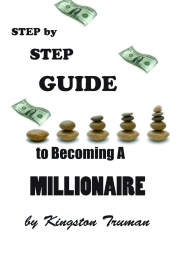 A Step By Step Guide to Becoming A Millionaire