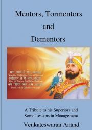 Mentors,Tormentors and Dementors
