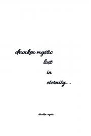 drunken mystic lost in eternity (eBook)