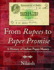 From Rupees to Paper Promise