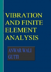 Vibration and finite element analysis