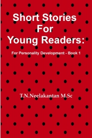 Short Stories for Young Readers: For Personality Development - Book 1