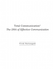 Total Communication: The DNA of Effective Communication (eBook)