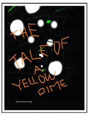 The Tale Of A Yellow Dime (eBook)