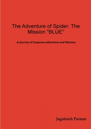 "The Adventure of Spider: The Mission ""BLUE"""