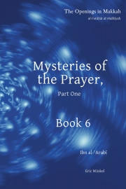 Mysteries of the Prayer, Part One