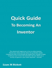 Quick Guide To Becoming An Inventor (eBook)