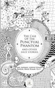The Case Of The Punctual Phantom And Other Silly Stories