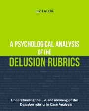 A Psychological Analysis of the Delusion Rubrics (eBook)