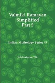Valmiki Ramayan Simplified Part 5