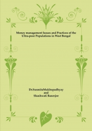Money management Issues and Practices of the Ultra-poor Populations in West Bengal