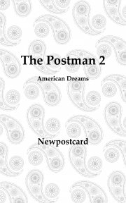The Postman 2:American Dreams