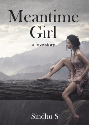 Meantime Girl - a love story
